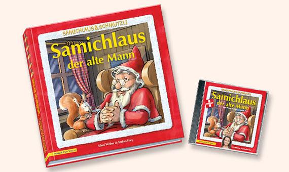 Samichlaus der alte Mann. Buch, CD und Notenheft mit Playback CD. Von Sämi Weber.